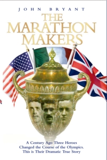 The Marathon Makers, Hardback