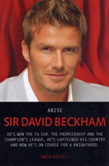 Arise Sir David Beckham, Paperback Book