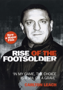 Rise of the Foot Soldier, Hardback Book