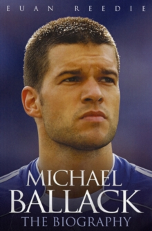 Michael Ballack : The Biography, Paperback