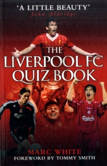 The Liverpool FC Quiz Book, Paperback