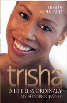 Trisha : A Life Less Ordinary, Paperback
