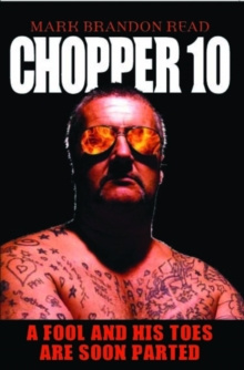 Chopper 10 : A Fool and His Toes are Soon Parted, Hardback