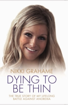 Dying to be Thin, Hardback Book