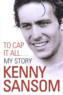 Kenny Sansom : to Cap it All, Paperback