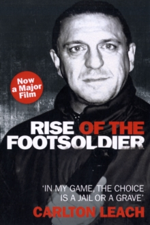Rise of the Footsoldier, Paperback