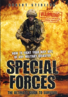 Special Forces : The Ultimate Guide to Survival, Hardback Book