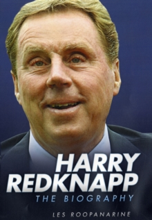 Harry Redknapp : The Biography, Hardback Book