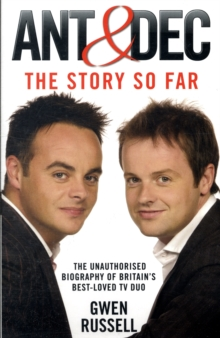 Ant and Dec : The Story So Far, Paperback