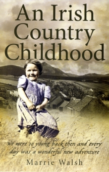 An Irish Country Childhood, Paperback