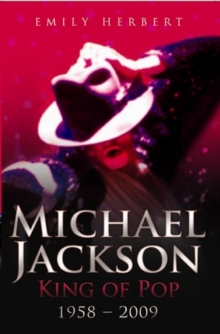 Michael Jackson King of Pop 1958-2009, Paperback Book