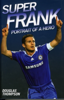 Super Frank : Portrait of a Hero, Hardback