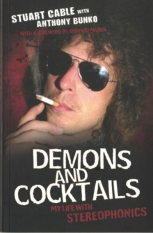 "Demons and Cocktails : My Life with ""Stereophonics"", Paperback Book"