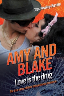 Amy and Blake - Love is the Drug, Paperback Book