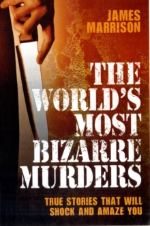 The World's Most Bizarre Murders, Paperback
