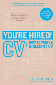 You're Hired! CV : How to Write a Brilliant CV, Paperback