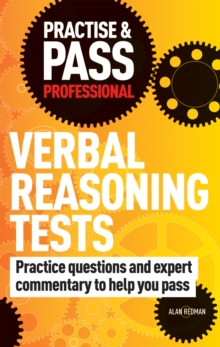 Practise & Pass Professional: Verbal Reasoning Tests : Over 500 Questions to Help You Pass Verbal Reasoning Tests, Paperback Book