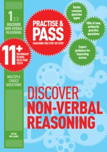 Practise & Pass 11+ Level One: Discover Non-Verbal Reasoning, Paperback