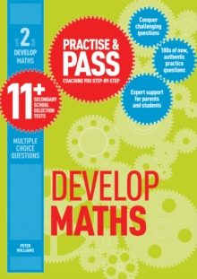 Practise & Pass 11+ Level Two: Develop Maths, Paperback Book