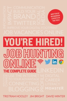 You're Hired! Job Hunting Online : The Complete Guide, Paperback