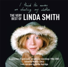 I Think the Nurses are Stealing My Clothes : The Very Best of Linda Smith, CD-Audio