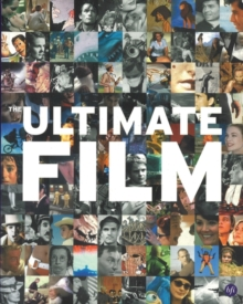 Ultimate Film : The UK's 100 Most Popular Films, Paperback Book
