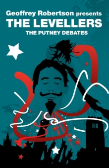 The Levellers : The Putney Debates, Paperback