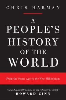 A People's History of the World : From the Stone Age to the New Millennium, Paperback