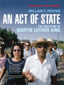 An Act of State : The Execution of Martin Luther King, Paperback Book