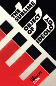 The Sublime Object of Ideology, Paperback
