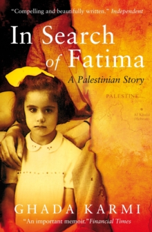 In Search of Fatima : A Palestinian Story, Paperback Book
