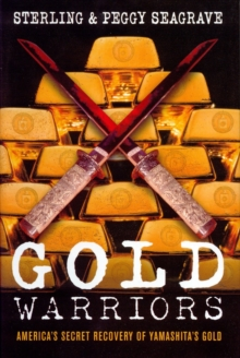 Gold Warriors : America's Secret Recovery of Yamashita's Gold, Paperback