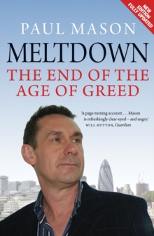 Meltdown : The End of the Age of Greed, Paperback