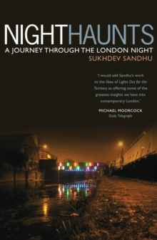 Night Haunts : A Journey Through the London Night, Paperback