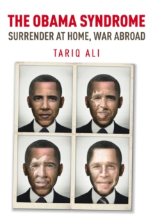 The Obama Syndrome : Surrender at Home, War Abroad, Paperback