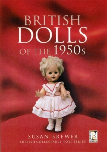 British Dolls of the 1950s, Hardback