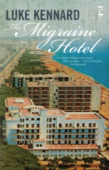 The Migraine Hotel, Paperback Book