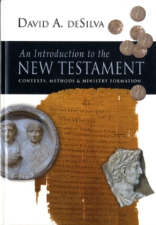 An Introduction To The New Testament : Contexts, Methods and Ministry Formation, Hardback