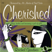 Cherished : Boys, Bodies and Becoming a Girl of Gold, Paperback
