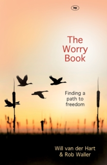 The Worry Book : Finding a Path to Freedom, Paperback