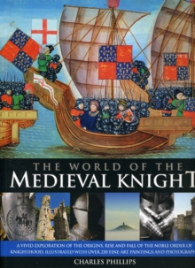 The World of the Medieval Knight, Paperback