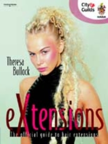EXtensions : The Official Guide to Hair Extensions, Paperback Book