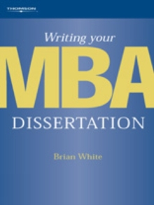 Writing Your MBA Dissertation, Paperback