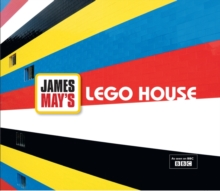 LEGO House : James May's Toy Stories, Hardback