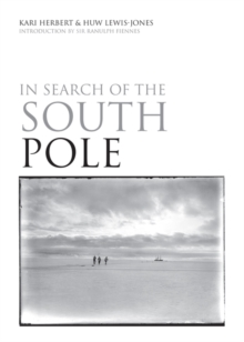 In Search of the South Pole, Hardback Book