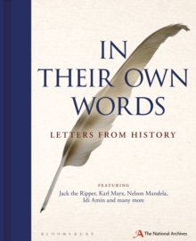 In Their Own Words : Letters from History, Hardback