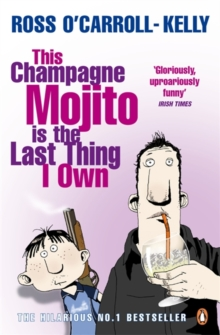 This Champagne Mojito is the Last Thing I Own, Paperback