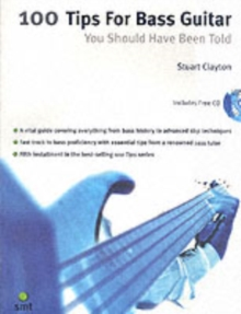 100 Tips for Bass Guitar You Should Have, Paperback
