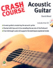Crash Course Acoustic Guitar, Paperback Book