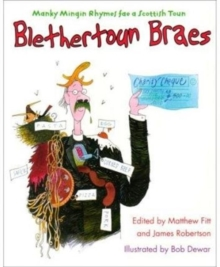 Blethertoun Braes : More Manky Minging Rhymes in Scots, Paperback